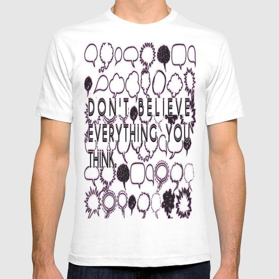 THINK NOT T-shirt