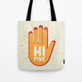 Hi five Tote Bag
