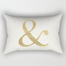 I Can and I Will Rectangular Pillow