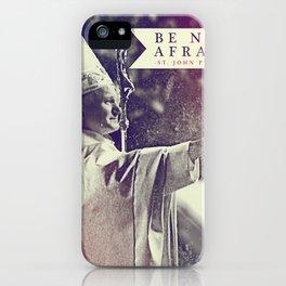 "St. JPII ""Be Not Afraid"" iPhone Case"