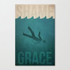 Shame to Grace Canvas Print