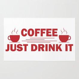 Coffee, Just drink it Rug