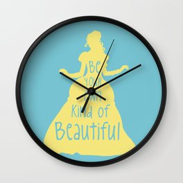 Be Your Own Kind of Beautiful - Beauty and Beast Inspired Wall Clock
