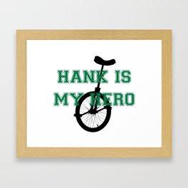 Hank Is My Hero Framed Art Print