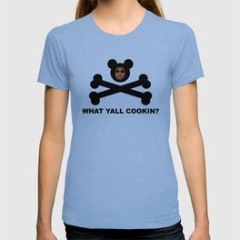 WHAT YALL COOKIN? T-shirt