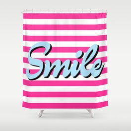 Smile, pink stripes, motivational poster, typography poster Shower Curtain