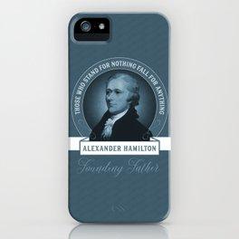 Alexander Hamilton Quote iPhone Case