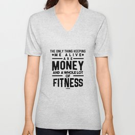 Muscles Fitness Gym Workout saying Unisex V-Neck