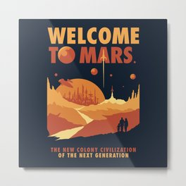 Welcome to Mars Metal Print