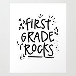 First Grade Rocks Art Print