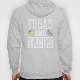 Tubas and Tacos Funny Taco Band Distressed Hoody