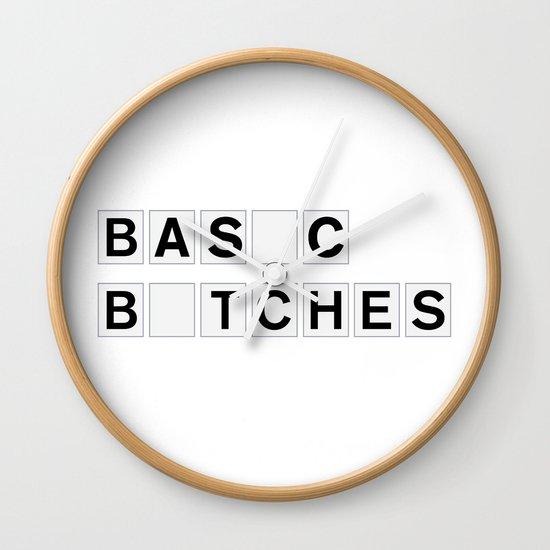 BASIC BITCHES Wall Clock