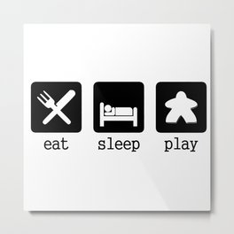 Eat, sleep, play Metal Print