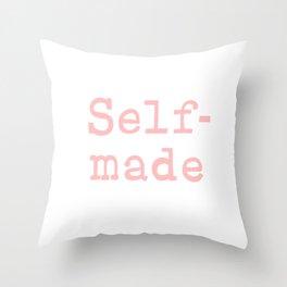 Self Made - pink Throw Pillow