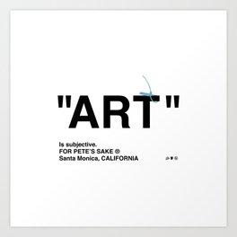 """ART"" Art Print"
