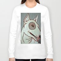 bull terrier Long Sleeve T-shirts featuring Bull Terrier by Just Bailey Designs .com