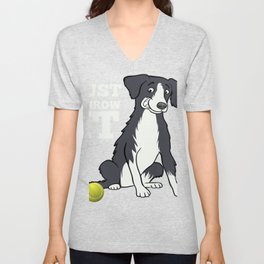 Just Throw It Border Collie Lover Gift graphic Unisex V-Neck