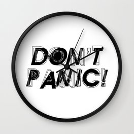Don't panic, keep calm, relax and stay strong, emotional typography print Wall Clock