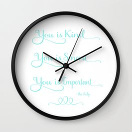 You is Kind - white and blue Wall Clock