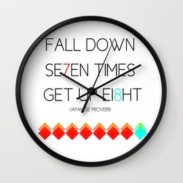 Fall Down 7 times Get up 8 Wall Clock