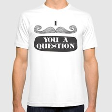 I Must Ask White Mens Fitted Tee MEDIUM