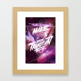 Make your transition (purple) Framed Art Print