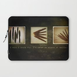 I wish I could fly, I'd never be afraid of falling Laptop Sleeve