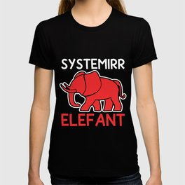 Systemirrelevant Elephant Home Office Gift T-shirt