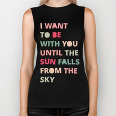 Until the Sun Falls from the Sky Biker Tank