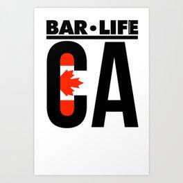 Canada Bar•Life Art Print