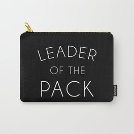 Leader Of The Pack Gym Quote Carry-All Pouch