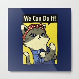 Purrsist! We Can Do It! Metal Print