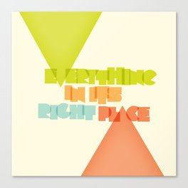 Everything . . Canvas Print