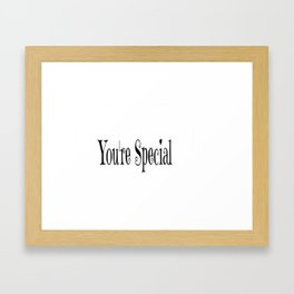 You're Special Typography Framed Art Print