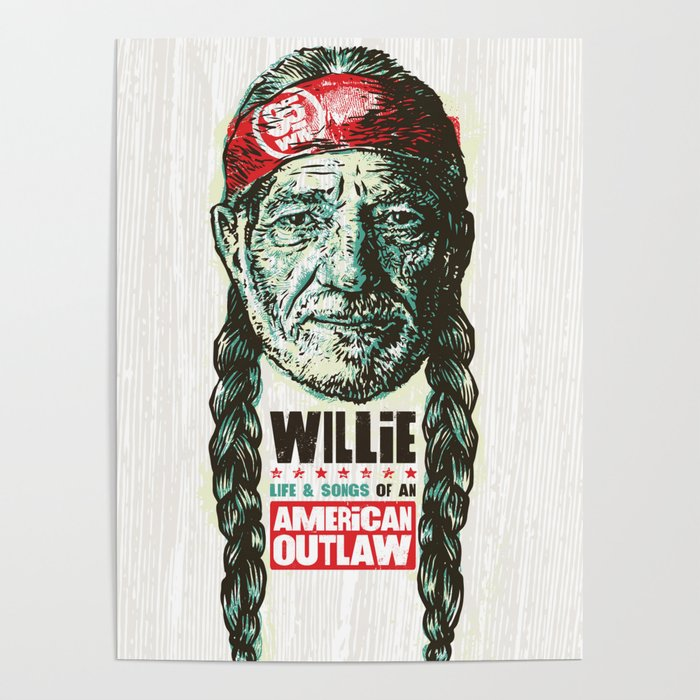 Willie Nelson Tour Schedule 2020 willie nelson tour 2019 2020 hajarlah Poster by awei11 | Society6