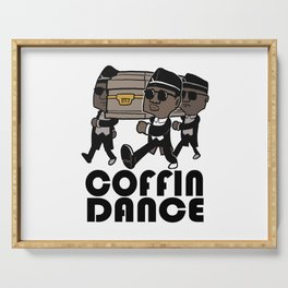 coffin dance Serving Tray