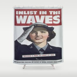 Vintage poster - Enlist in the Waves Shower Curtain