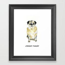 Straight Puggin' Framed Art Print