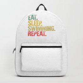 Eat Sleep Repeat Shirt Eat Sleep Swimming Repeat Funny Gift Backpack