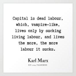 56  | Karl Marx Quotes | 190817 Art Print