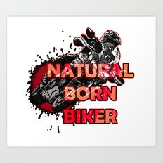 Natural Born Biker Art Print