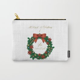 Christmas Special - Naughty Christmas Wish List - All I Want for Christmas is YOU (and a blowjob) Carry-All Pouch