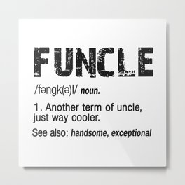 Funcle Fun Uncle Definition For Military Veterans Metal Print