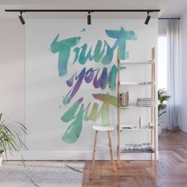 Trust your Gut Wall Mural