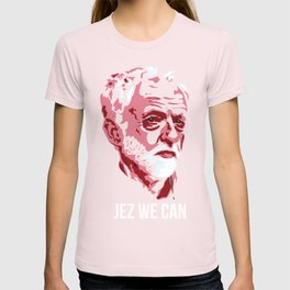 Jez We Can T-shirt