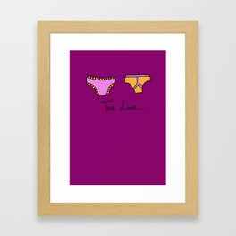 True Love Lies In Matching Knickers Print Framed Art Print