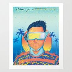 Can you imagine Art Print
