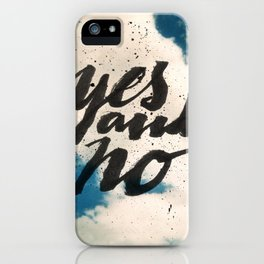 Yes and No iPhone Case