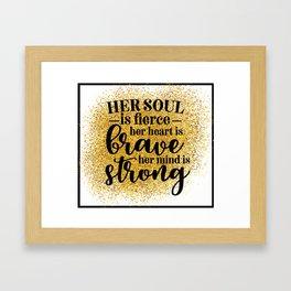Her Soul Is Fierce Framed Art Print