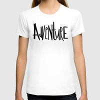 adventure T-shirts featuring Adventure by Leah Flores